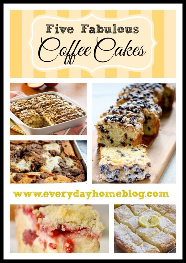 Five Fabulous Coffee Cakes at The Everyday Home / www.everydayhomeblog.com