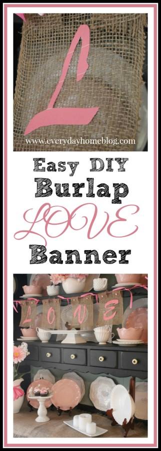 Easy Burlap LOVE Banner | The Everyday Home | www.everydayhomeblog.com