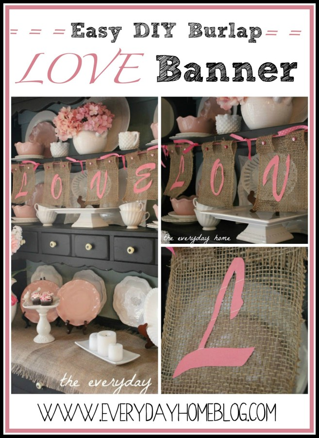 Easy DIY LOVE Banner | The Everyday Home | www.everydayhomeblog.com