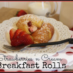Tasty Tuesday #2 (Strawberries 'n Cream Breakfast Rolls)