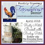 Farmhouse Decor Monthly Giveaway {April 2013}