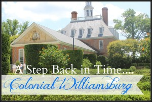 Colonial Williamsburg {a step back in time}