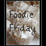 "Foodie Friday: A ""Reheated"" Recipe"