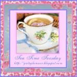 Tea Time Tuesday!