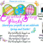 Up-Cycling a Past Project and Welcome to the Egg-xellent Spring Party!