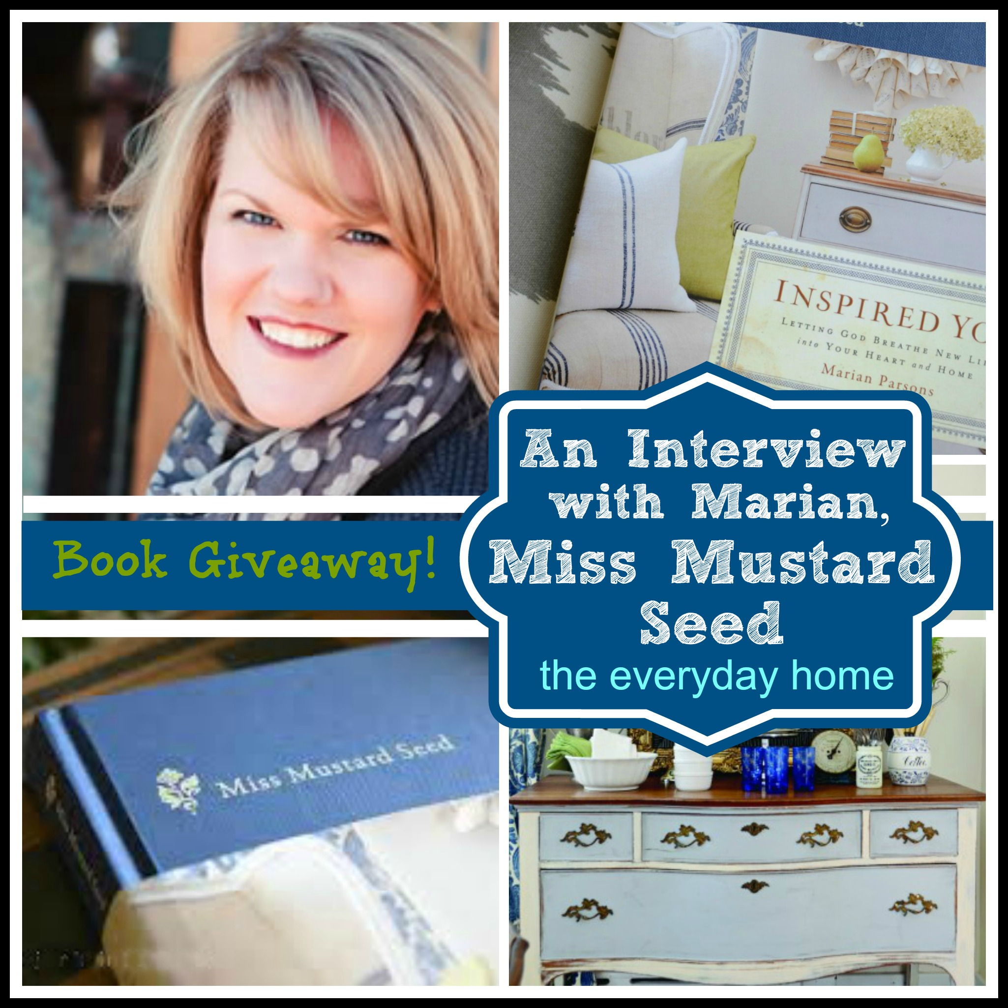 Miss Mustard Seed Interview And Book Giveaway By The