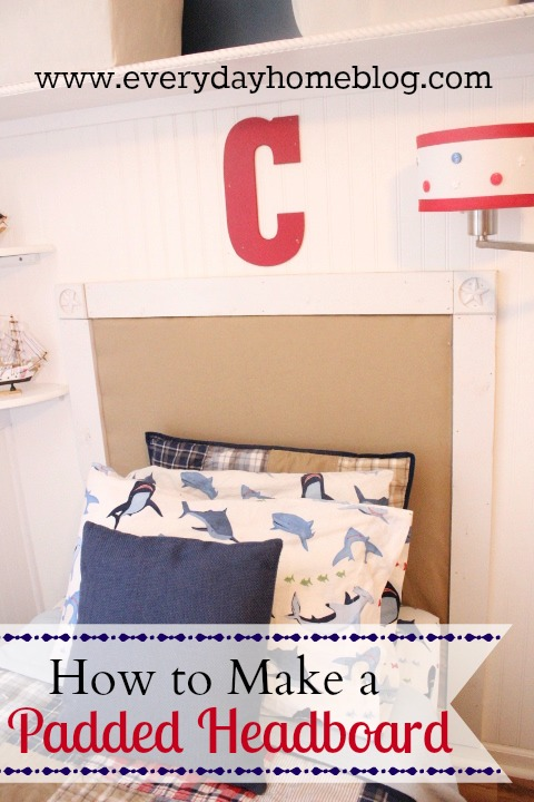 How to Make an Easy Padded Headboard by The Everyday Home