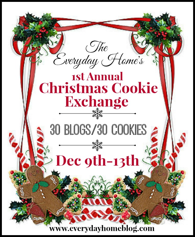 "The Everyday Home's 1st Annual ""Virtual"" Cookie Exchange"