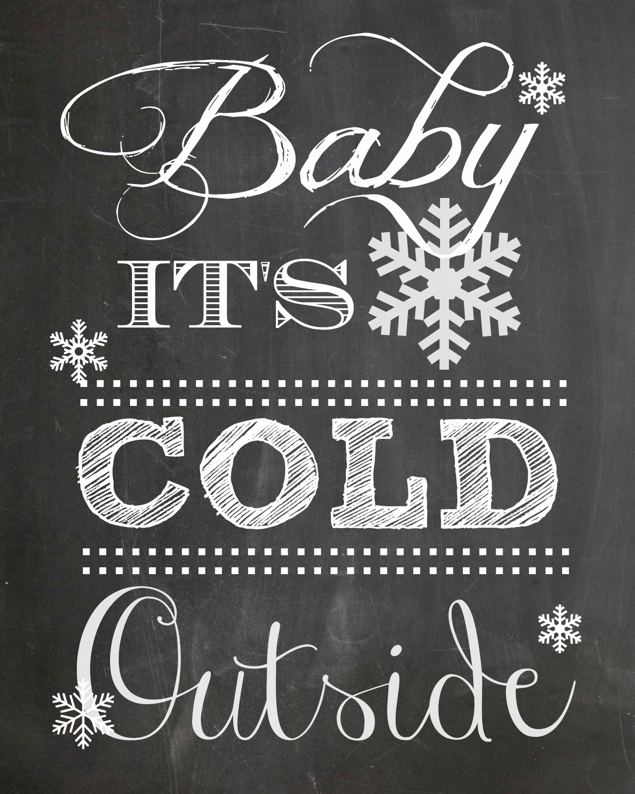 Baby It's Cold Outside Printable | The Everyday Home | www.everydayhomeblog.com