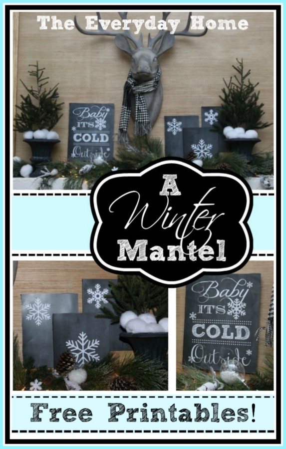 How to Create a Winter Mantel and 5 FREE Winter Printables by The Everyday Home Blog
