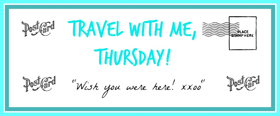 Travel With Me Thursday at The Everyday Home