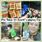 "Pre ""Back-to-School"" Camping Trip"