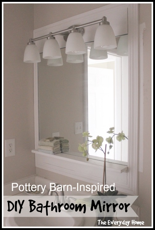 Pottery-Barn Inspired DIY Bathroom Mirrors by The Everyday Home