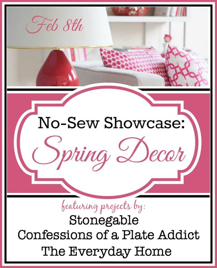 No Sew Showcase: Spring Decor  Projects at The Everyday Home