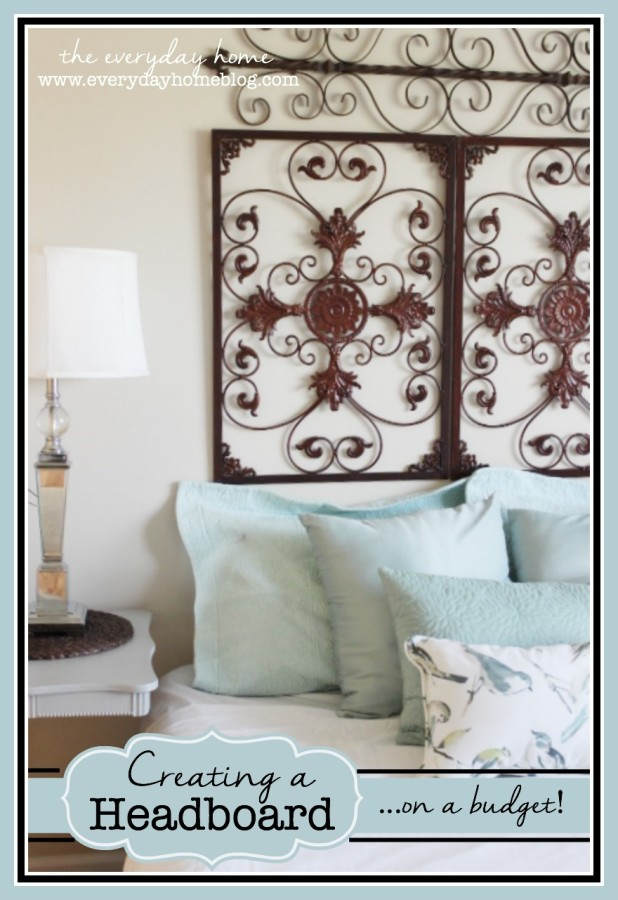 How to Create an Inexpensive Headboard by The Everyday Home