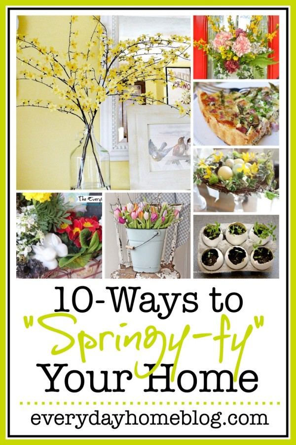 10 Easy Ways to Add Spring to Your Home | The Everyday Home | www.everydayhomeblog.com