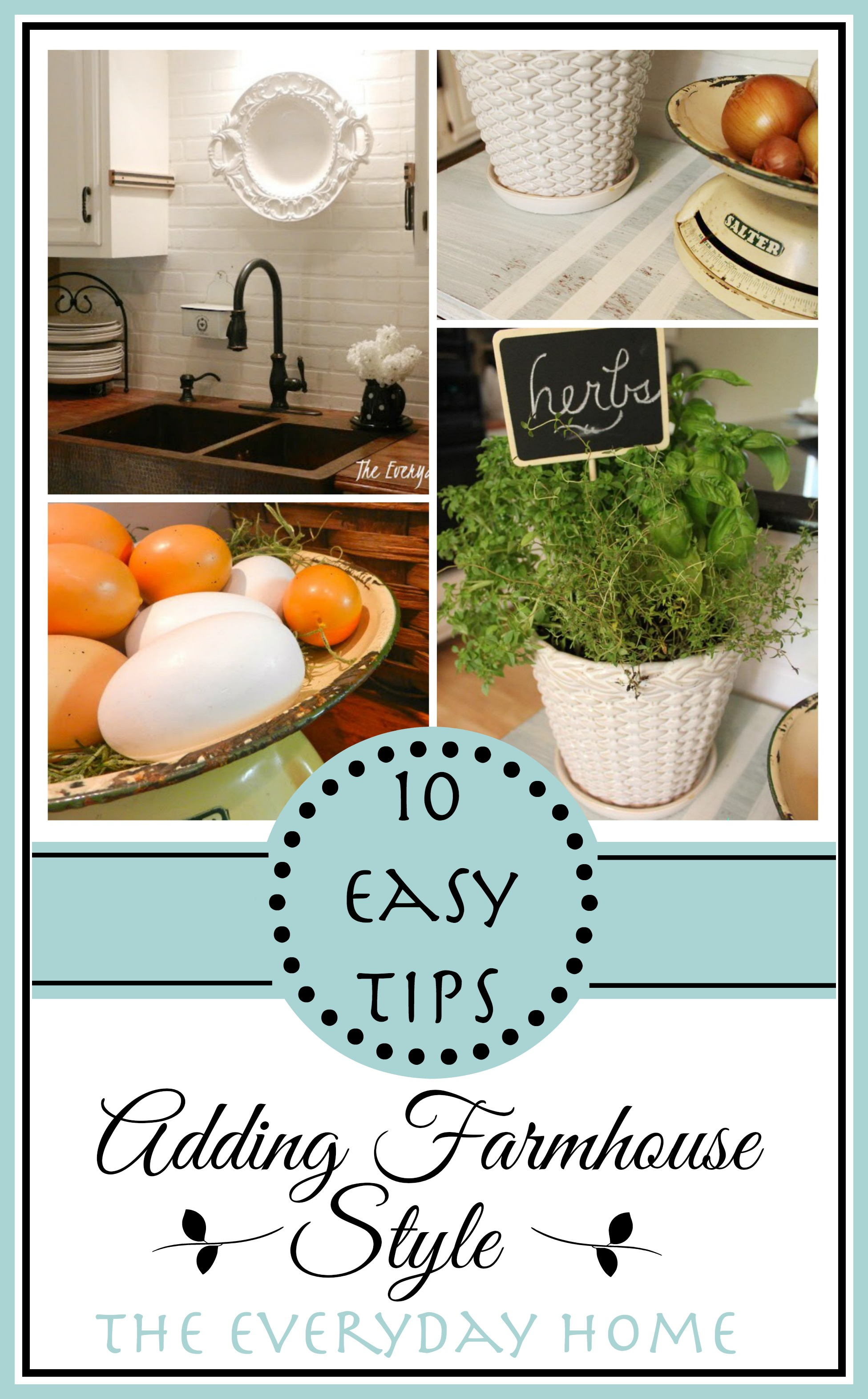 10-Easy Farmhouse Style Tips for Your Home by The Everyday Home / www.everydayhomeblog.com