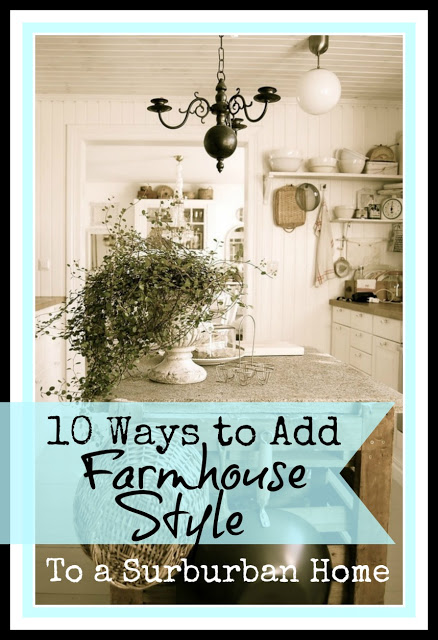 10 Ways to Add Farmhouse Style to Your Suburban Home / The Everyday Home / www.everydayhomeblog.com