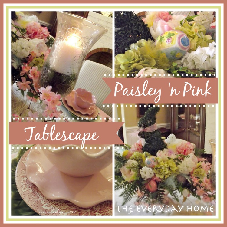 Paisley and Pink Spring Tablescape - The Everyday Home - www.everydayhomeblog.com