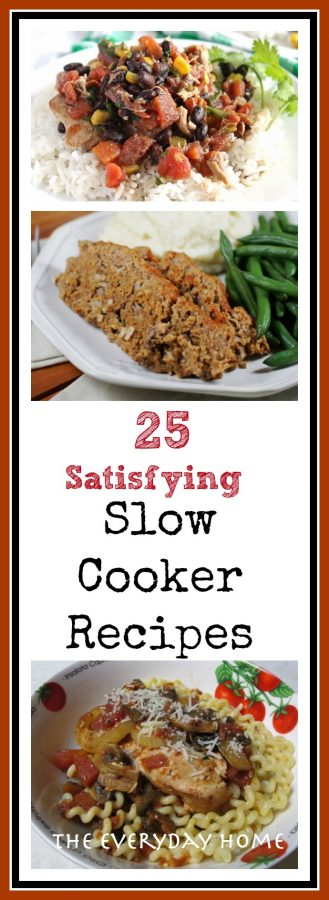 25 Amazing Slow Cooker Recipes | The Everyday Home  | www.everydayhomeblog.com