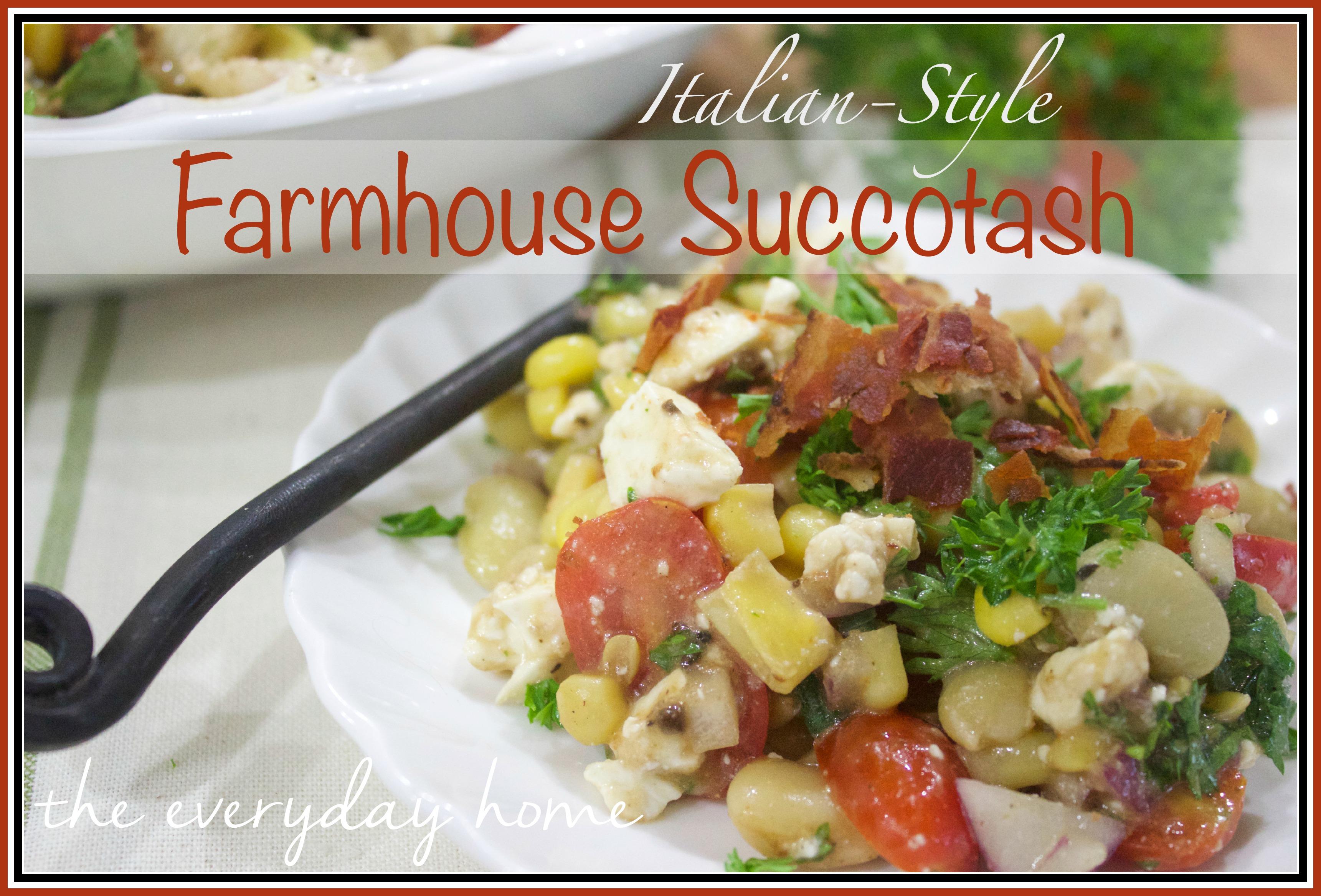 Farmhouse Succotash Recipe The Everyday Home