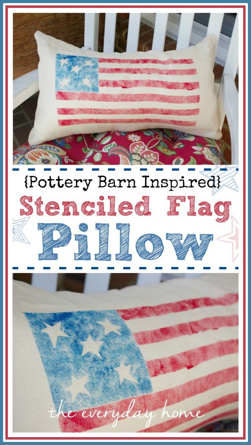 Stenciled Flag Pillow  PB-Inspired by The Everyday Home  www.everydayhomeblog.com