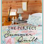 The Perfect Summer Quilt