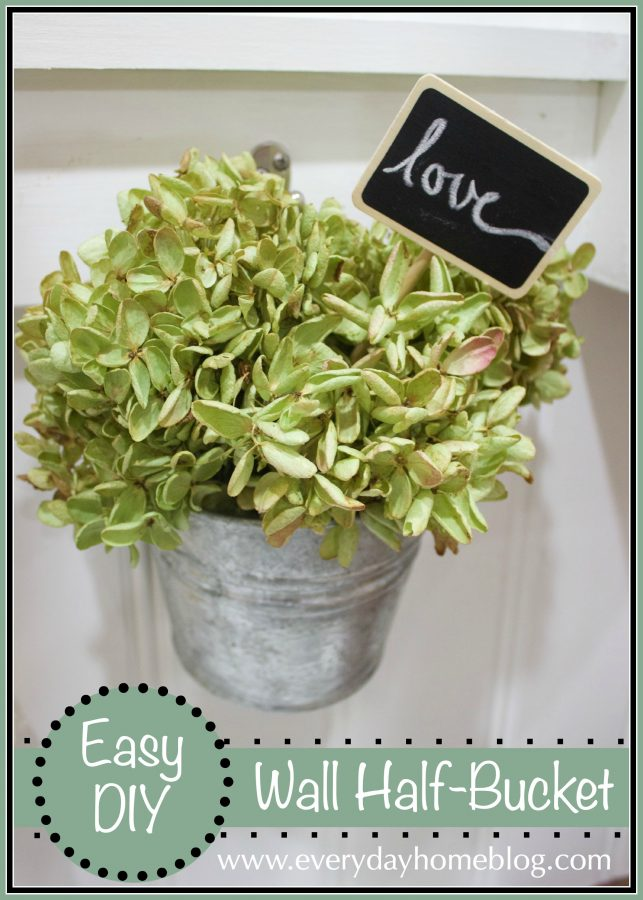 DIY Galvanized Wall Half-Bucket | The Everyday Home | www.everydayhomeblog.com