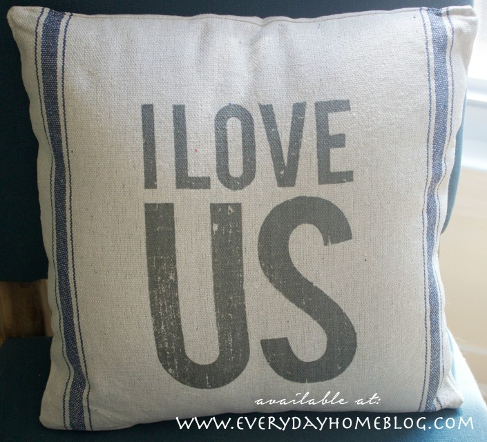 I LOVE US Pillow | Available at The Everyday Home Blog |  www.everydayhomeblog.com