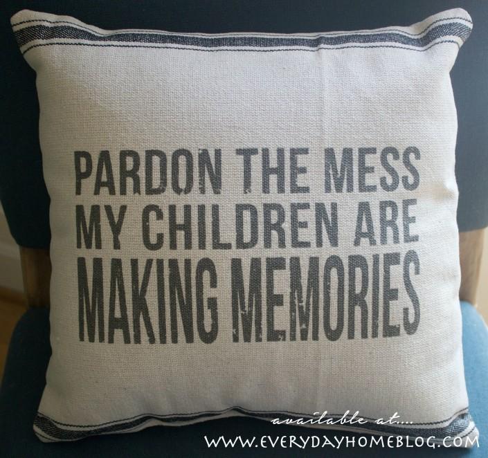 Pardon the Mess Pillow | The Everyday Home |  www.everydayhomeblog.com