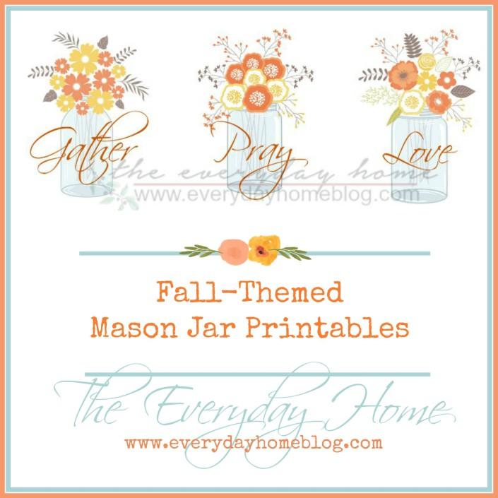 Fall Themed Mason Jar Printables by The Everyday Home | www.everydayhomeblog.com