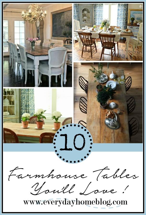 10 Farmhouse Tables You Will Love | The Everyday Home |www.everydayhomeblog.com
