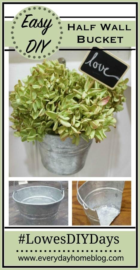 Easy DIY Half Wall Bucket | The Everyday Home | www.everydayhomeblog.com