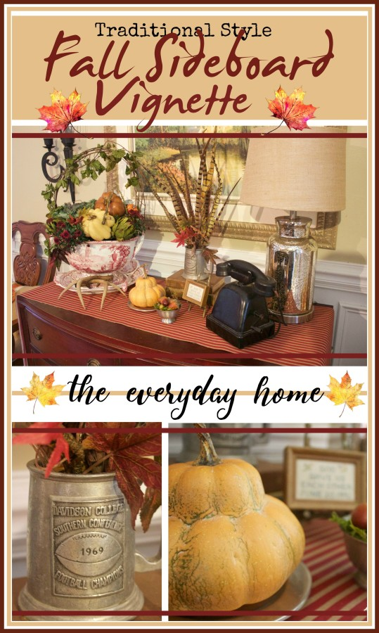 Fall Sideboard in Traditional Style | The Everyday Home | www.everydayhomeblog.com
