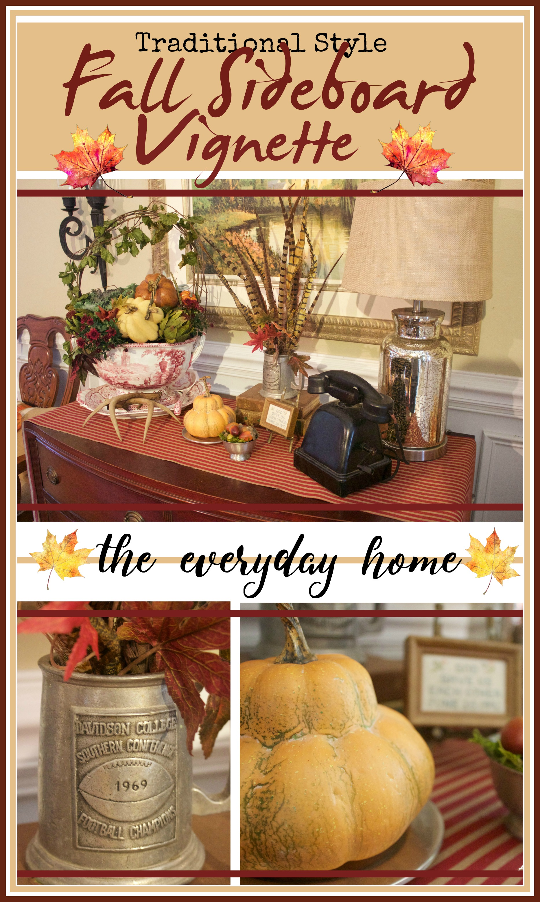 Fall Sideboard Vignette in Traditional Style | The Everyday Home | www.everydayhomeblog.com