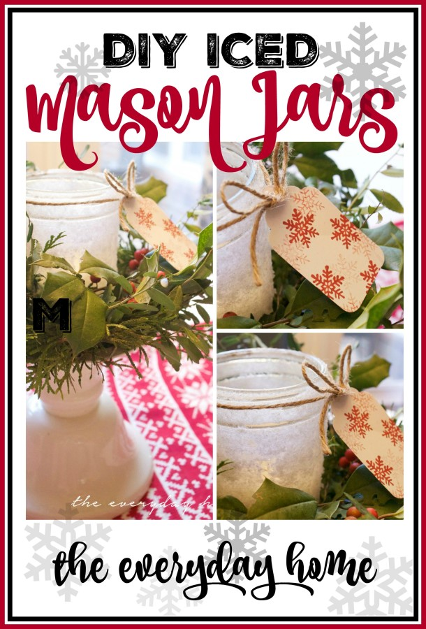 DIY Iced Mason Jars | The Everyday Home | www.everydayhomeblog.com