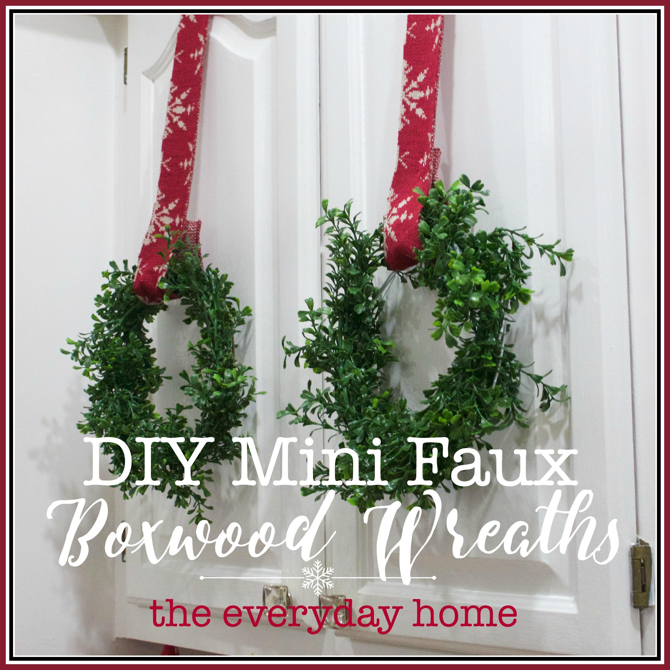 DIY Mini Faux Boxwood Wreaths