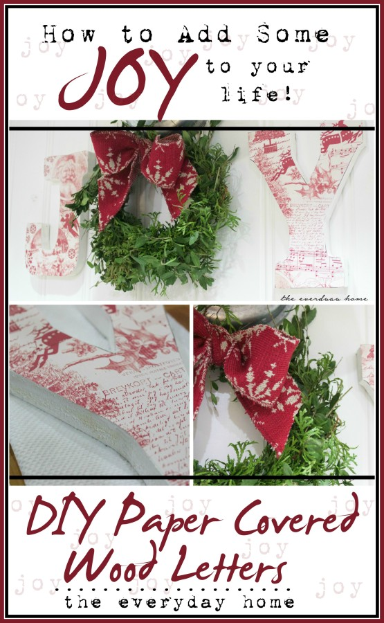 DIY Paper Covered Wood Letters | The Everyday Home Blog | www.everydayhomeblog.com