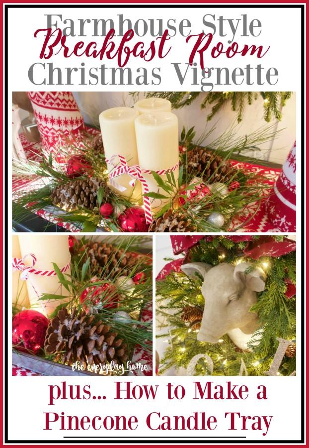 Farmhouse Breakfast Room Christmas Vignette | The Everyday Home | www.everydayhomeblog.com