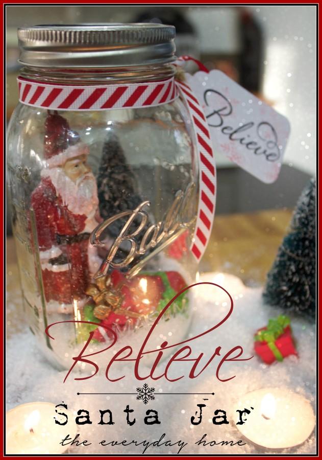 Mason Jar Believe Santa Snow Globe   The Everyday Home   www.everydayhomeblog.com