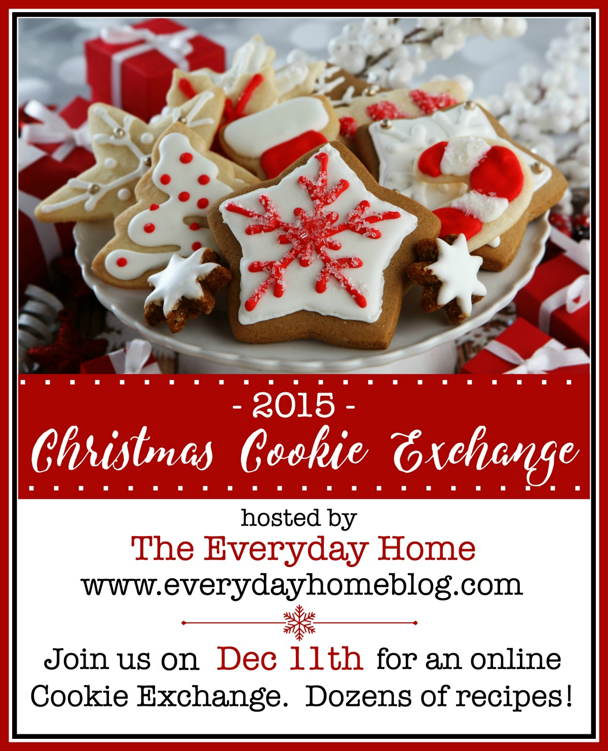 The Everyday Home 2015 Virtual Christmas Cookie Exchange