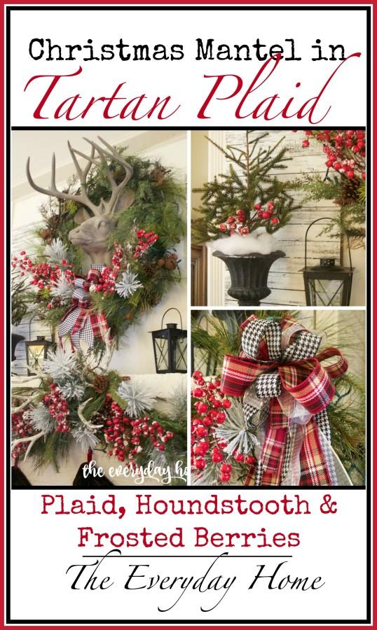 Christmas Mantel in Tartan Plaid | The Everyday Home | www.everydayhomeblog.com