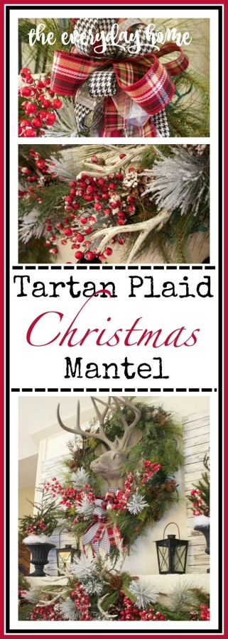 Tartan Plaid & Berry Christmas Mantel | The Everyday Home | www.everydayhomeblog.com