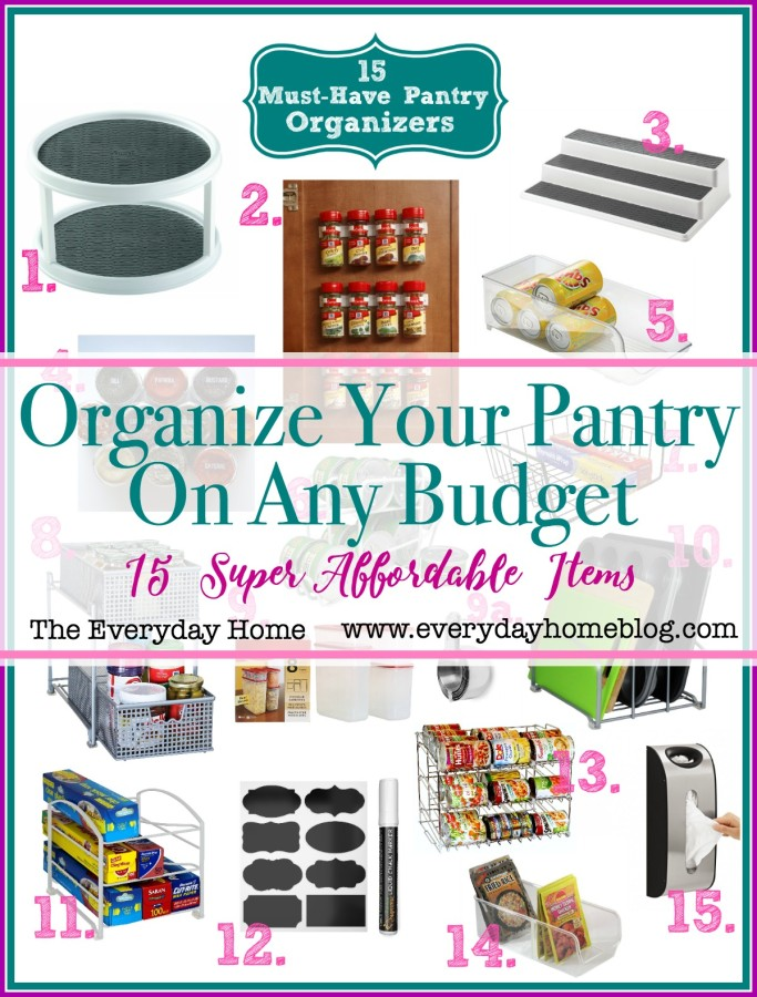 Organize Your Pantry on Any Budget | 15 Affordable Items | The Everyday Home | www.everydayhomeblog.com