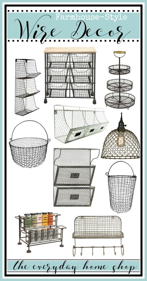 Farmhouse Style Wire Decor | The Everyday Home Shop | www.everydayhomeblog.com