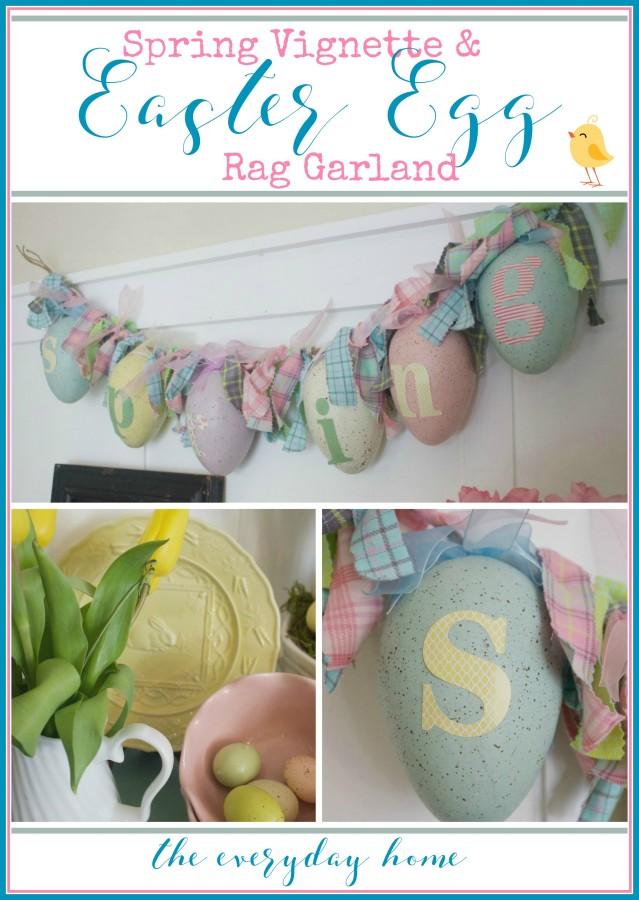Spring Vignette & Easter Egg Garland   The Everyday Home