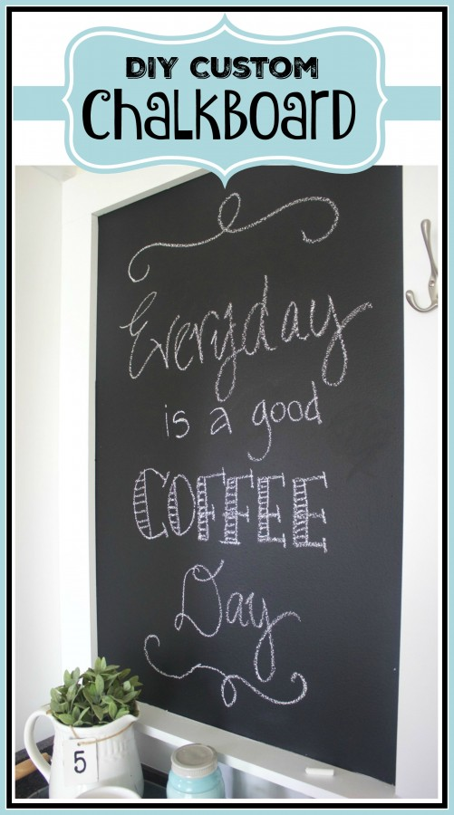 Custom Chalkboard | The Everyday Home | www.everydayhomeblog.com