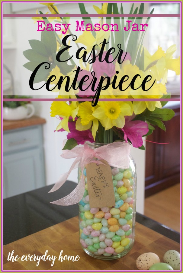 Easy Mason Jar Centerpiece | The Everyday Home