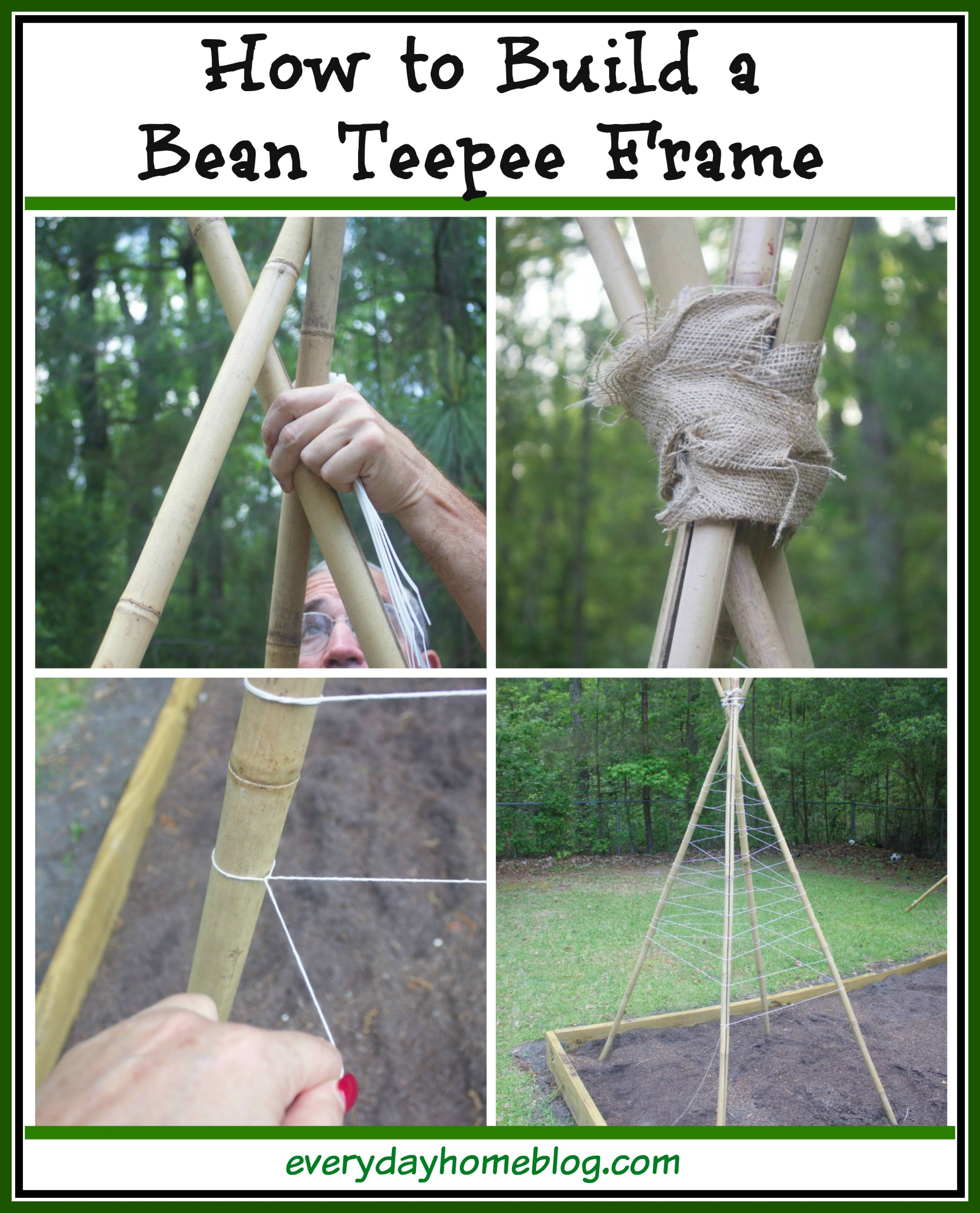 How to Build a Bean Teepee Frame | The Everyday Home Blog