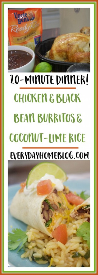 20 Minute Dinner | Chicken and Black Bean Burritos & Coconut Lime Rice | The Everyday Home